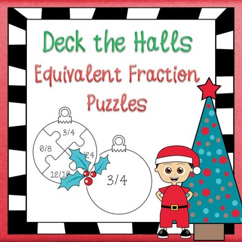 Christmas Math - Equivalent Fractions