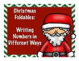 Christmas Math Foldable- Writing Numbers in Different Ways