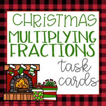 Christmas Math- Multiplying Fractions Task Cards