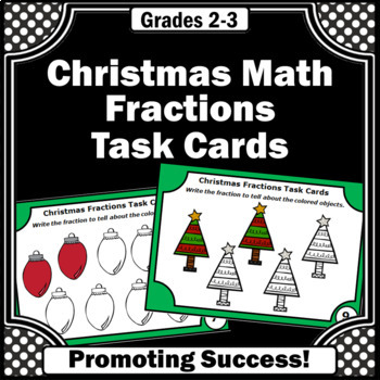 Christmas Fractions Task Cards 3rd Grade Math Center Games