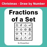Christmas Math: Fractions of a Set - Math & Art - Draw by Number