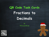 Christmas Math: Fractions to Decimals QR Code Task Cards