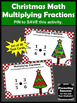 Multiplying Fractions Task Cards, Christmas Math Games & Activities