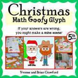 Christmas Math Goofy Glyph (5th Grade Common Core) Distanc