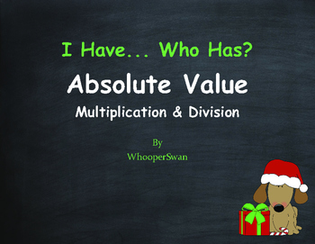 Christmas Math: I Have, Who Has - Absolute Value - Multipl