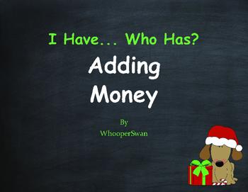 Christmas Math: I Have, Who Has - Adding Money