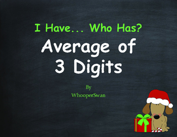 Christmas Math: I Have, Who Has - Average of 3 Numbers