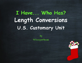 Christmas Math: I Have, Who Has - Length Conversions U.S. Customary Unit