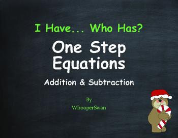 Christmas Math: I Have, Who Has - One Step Equations (Addi