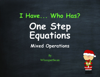 Christmas Math: I Have, Who Has - One Step Equations (Mixed Operations)