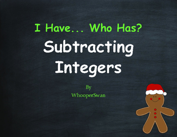 Christmas Math: I Have, Who Has - Subtracting Integers