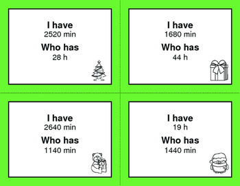 Christmas Math: I Have, Who Has - Time Conversion: Minutes & Hours