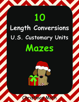 Christmas Math: Length Conversions Maze - U.S. Customary Units