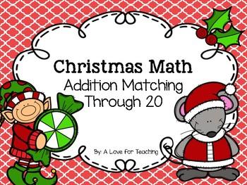Christmas Math Matching {Addition through 20}