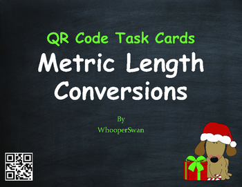 Christmas Math: Metric Length Conversions QR Code Task Cards
