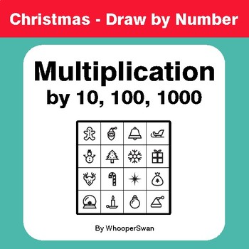 Christmas Math: Multiplication by 10, 100, 1000 - Math & Art - Draw by Number