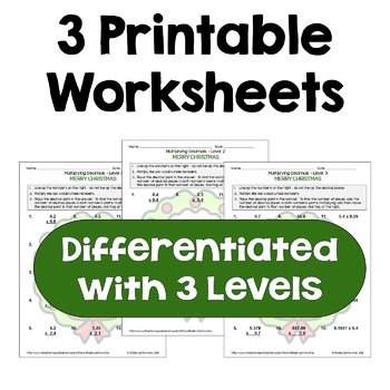 Multiplying Decimals Worksheets (Differentiated with 3 Levels)