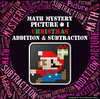 Christmas Math Mystery Picture #1  ~ Addition and Subtraction