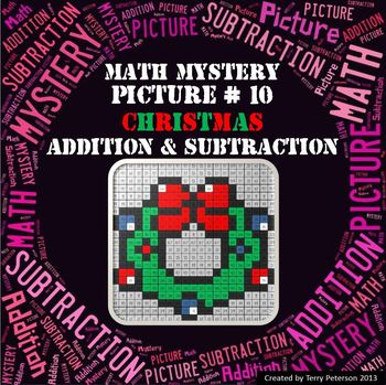 Christmas Math Mystery Picture #10  ~ Addition and Subtraction