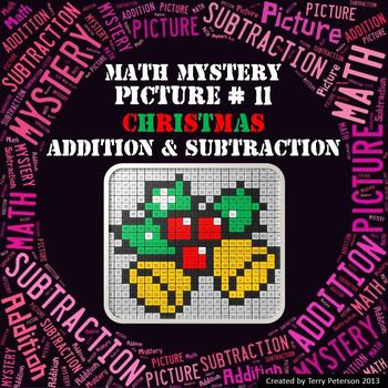 Christmas Math Mystery Picture #11  ~ Addition and Subtraction
