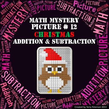 Christmas Math Mystery Picture #12  ~ Addition and Subtraction