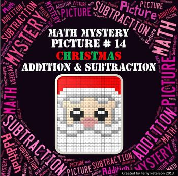 Christmas Math Mystery Picture #14  ~ Addition and Subtraction