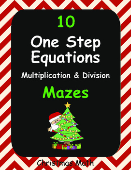 Christmas Math: One Step Equations Maze (Multiplication & Division)