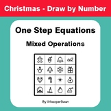 Christmas Math: One Step Equations: Mixed Operations - Dra