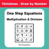 Christmas Math: One Step Equations: Multiplication & Divis
