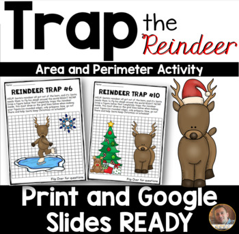 Christmas Math: Perimeter and Area *Help Santa Trap the Reindeer*