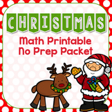 Christmas Math Printable No Prep Packet