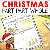 Christmas Math Problem Solving Part Part Whole Word Problems