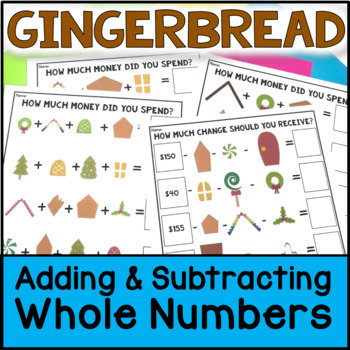 Christmas Math - Build a Gingerbread House: Adding Whole Numbers