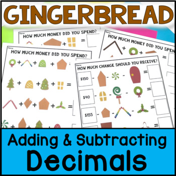 Christmas Math - Build a Gingerbread House: Adding Decimals