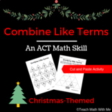 Christmas Combining Like Terms Activity - Puzzle Worksheet - Math ACT Prep