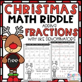 Christmas Math Riddle Adding Fractions with Like Denominat