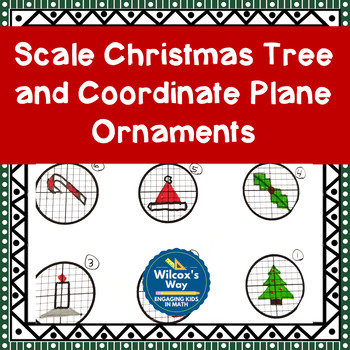 Christmas Math Scale Model Tree with Coordinate Graphing Ornaments