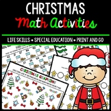 Christmas Math - Special Education - Life Skills - Print & Go Worksheets