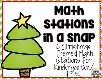 Christmas Math Stations in a Snap! (K/PreK)