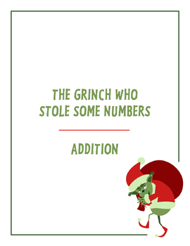 Christmas Math - The Grinch Who Stole Some Numbers (Addition)