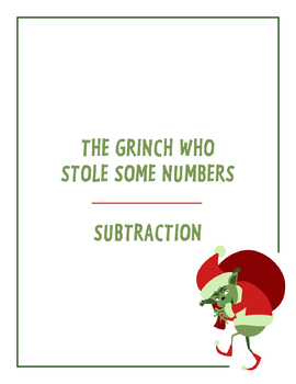 Christmas Math - The Grinch Who Stole Some Numbers (Subtraction)