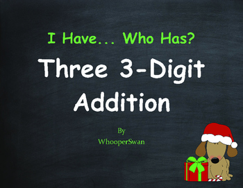 Christmas Math: Three 3-Digit Addition - I Have, Who Has