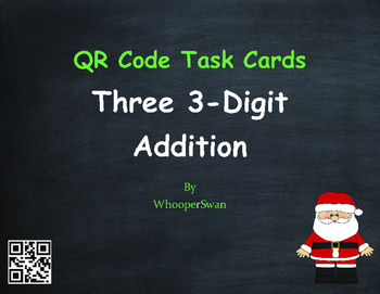 Christmas Math: Three 3-Digit Addition QR Code Task Cards