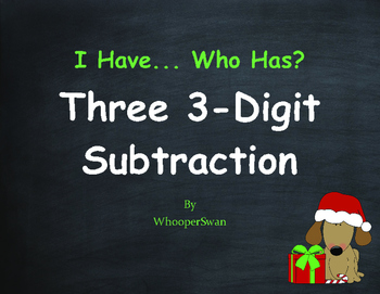 Christmas Math: Three 3-Digit Subtraction - I Have, Who Has