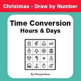 Christmas Math: Time Conversion: Hours & Days - Math & Art - Draw by Number