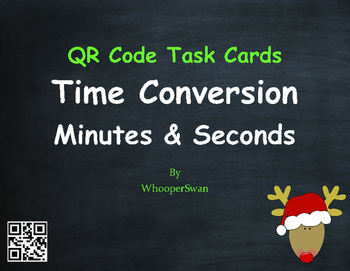 Christmas Math: Time Conversion: Minutes & Seconds QR Code