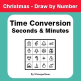 Christmas Math: Time Conversion: Seconds & Minutes - Math & Art - Draw by Number