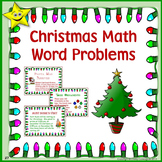 Christmas Math Problem Solving (Word Problems)