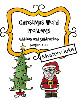 Christmas Math Word Problems (addition and subtraction 1-30