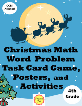 Christmas Math Word Problems for 4th Grade:  Common Core Aligned